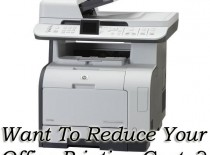 Reduce your office printing costs with these simple steps